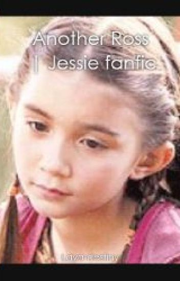 Another Ross | Jessie fanfic | (season 1)