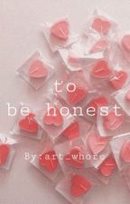 The Honest Diaries by art_whore