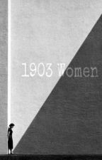 1903 Women by ViaLestrange