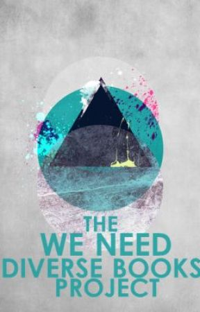 The We Need Diverse Books Project by DiversityinLit