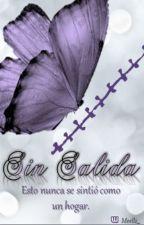Sin Salida. by 228PurpleSnow