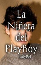 La Niñera del Playboy [Adaptada] (Louis y Tú) by LadyBel_1D