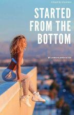 Started from the Bottom | Bonez MC by longislandicetea