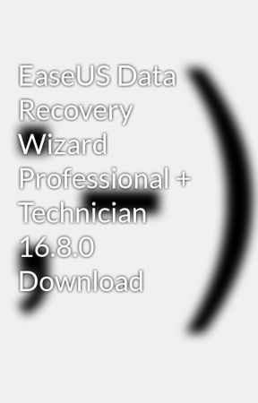 EaseUS Data Recovery Wizard Professional + Technician 16.8.0 Download
