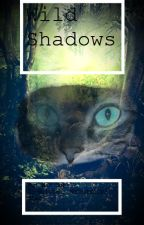 Wild Shadows (Book Two; Series One) by KatHub