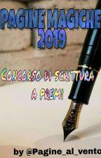 CONCORSO di scrittura 2019 ~PAGINE MAGICHE~ by Pagine_al_vento