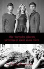 The Vampire Diaries - Urvampire küsst man nicht by CupidiaMorgenstern