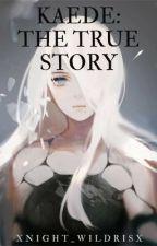 Kaede: The True Story (NARUTO) by xnight_wildrisx