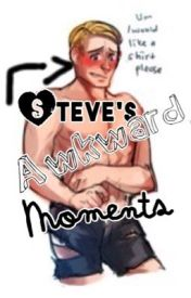 Steve's Awkward Moments by Hawks_Girl