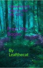 Oneshots/Songfics For My OCs by Leafthecat