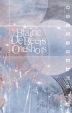 Blaine DeBeers: Oneshots by possessedmadej