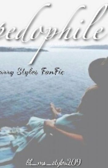 Pedophile(Harry Styles Fan Fic)