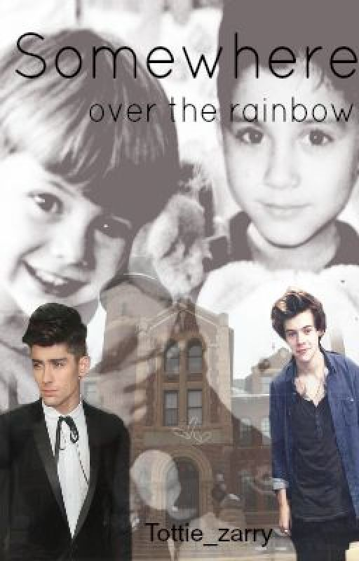 Somewhere Over The Rainbow (Zarry long oneshot) by Tottie_Zarry