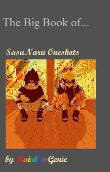 The Big Book of... SasuNaru One Shots