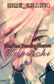 The Time Traveling Blossom Kunoichi  (Naruto fanfic/Itachi love story) by Hime_chan10