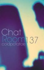 Chat Room 137 by coldpotatoe