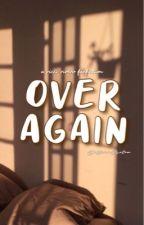 over again / Ricci Rivero / by ElleeeWrites
