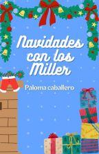 Navidades con los Miller by PalomaCaballero