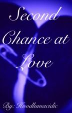 Second Chance at Love by hoodlumacidic