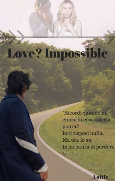 Love? Impossible (#wattys2016)