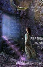 Phép Thuật Nguyên Thuỷ by Ma2120