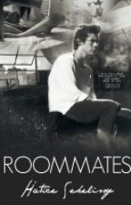 Roommates || Harry Styles || by ImJustHera