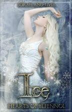 Hearts of Elfennol Book 1: Ice by Sorah_Livia