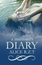 A Mermaid's Diary by DippedDoritos
