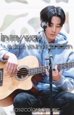 In My Way | Day6 YoungK by rosecoloredmusic
