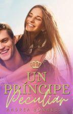 Un príncipe peculiar {EN EDICIÓN}  by bonnell99