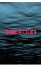 Finding the truth  by queen0fMemes
