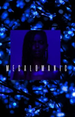 megalomanic  by bisexual_intelectual