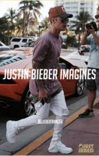 Justin Bieber Imagines  by Belieberthings6
