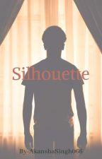 Silhouette  by AkanshaSingh066