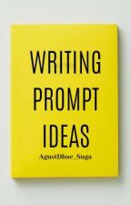 Writing prompt IDEAS by AgustDbae_Suga