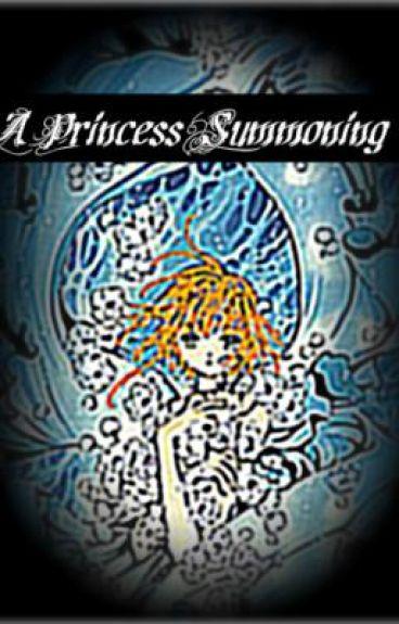 A Princess Summoning