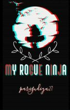 ~My Rogue Ninja~ (((Itachi X Reader))) by parigudiya27