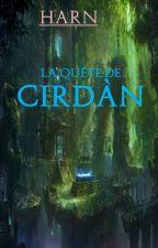 La Quête de Cirdàn by Arnaud20051998