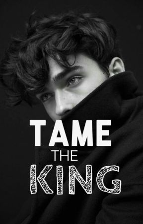 Tame The King by HappyIsHere