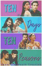 Ten days, Ten reasons by Aaku_14