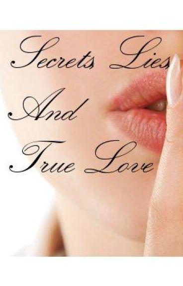Secrets, Lies, and True Love