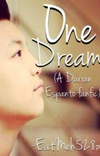One Dream (A Darren Espanto fanfic) ON HOLD by woolosergyu18