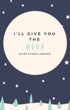 I'll give you the moon//l.d by SoftSunflowers