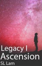 Legacy I: Ascension by 19lams5