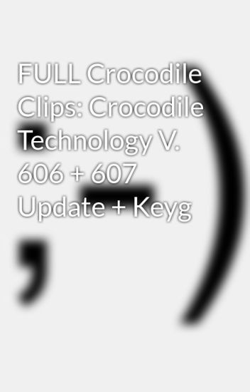 crocodile technology 606