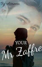 Your Mr. Zaffre by asmeer_farazain