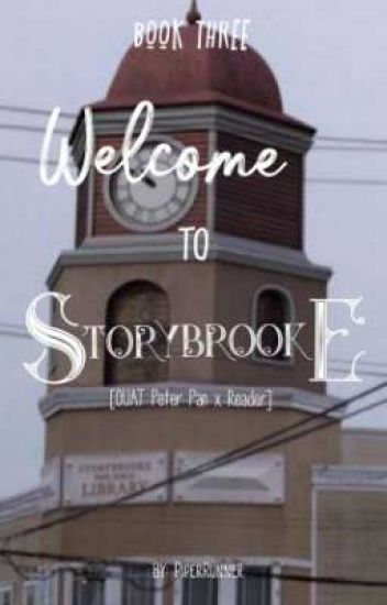 Welcome To Storybrooke [OUAT Peter Pan x Reader]