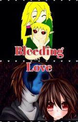 Bleeding love by animecat1280