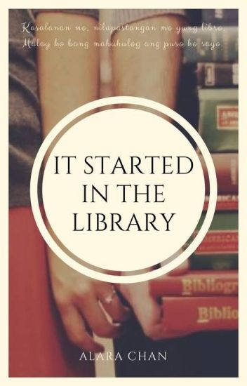 It Started in the Library (Completed and Editing)
