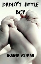 DADDY'S LITTLE BOY. (ABDL) by FOREVER1713